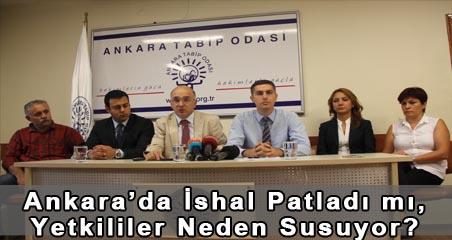 Ankara'da İshal Patladı mı, Yetkililer Neden Susuyor?
