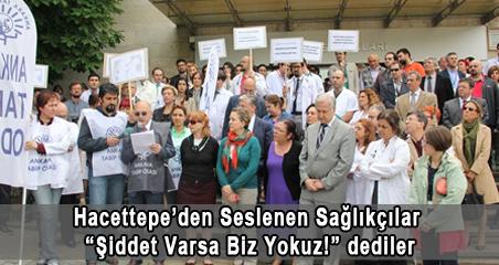 Hacettepe'den Seslenen Sağlıkçılar